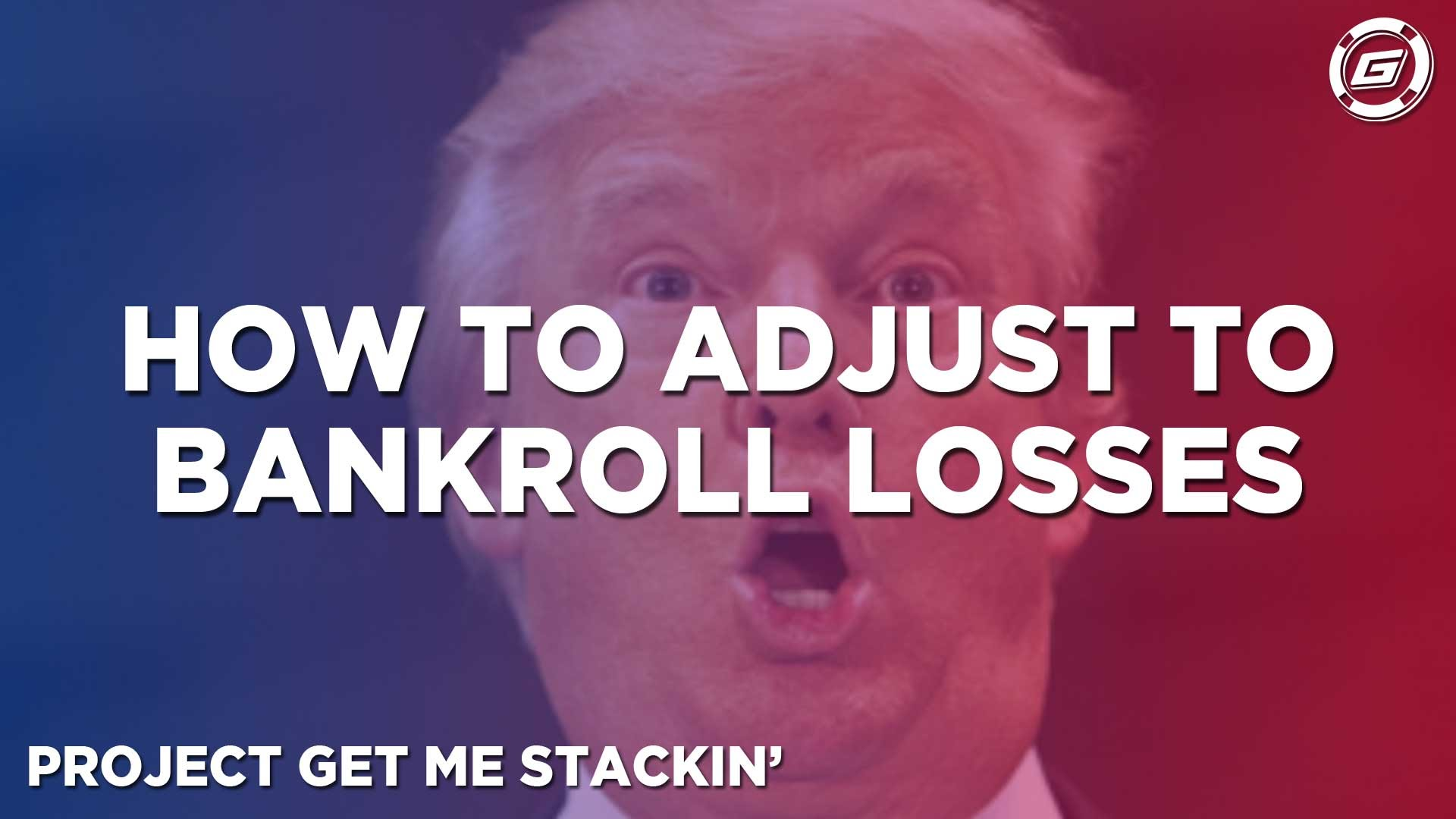 I Just Lost My Bankroll... Now What? - LESSON #9