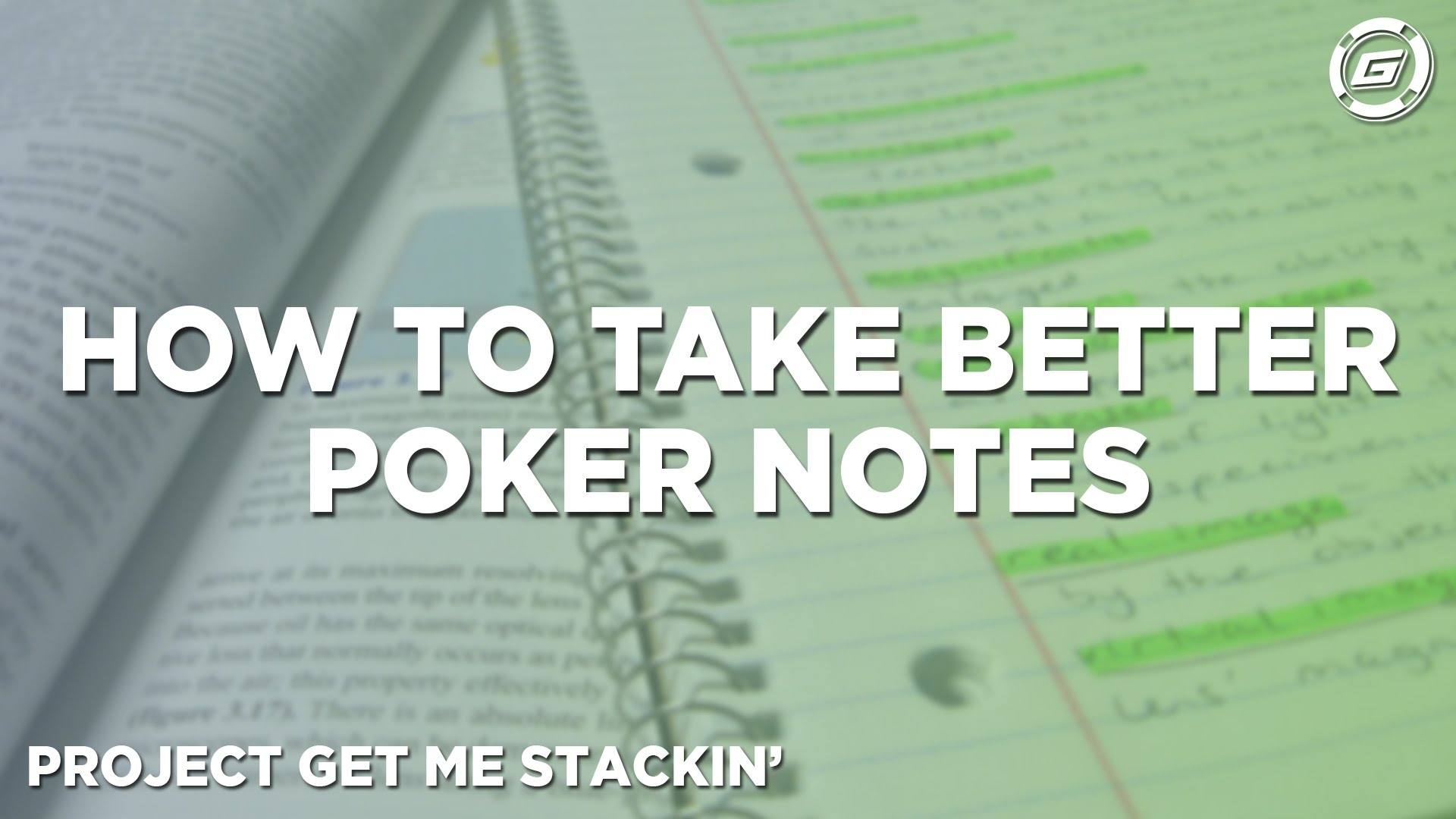 Effective Note-Taking Habits For Playing Poker - LESSON #3
