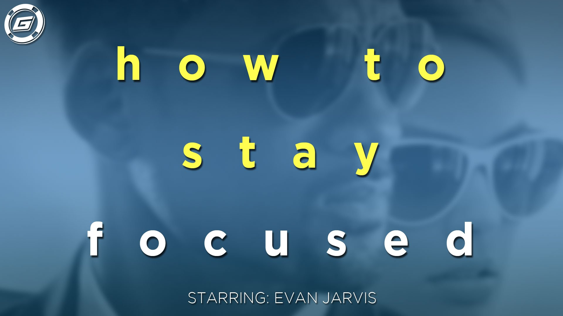 How To Stay Focused - LESSON #4