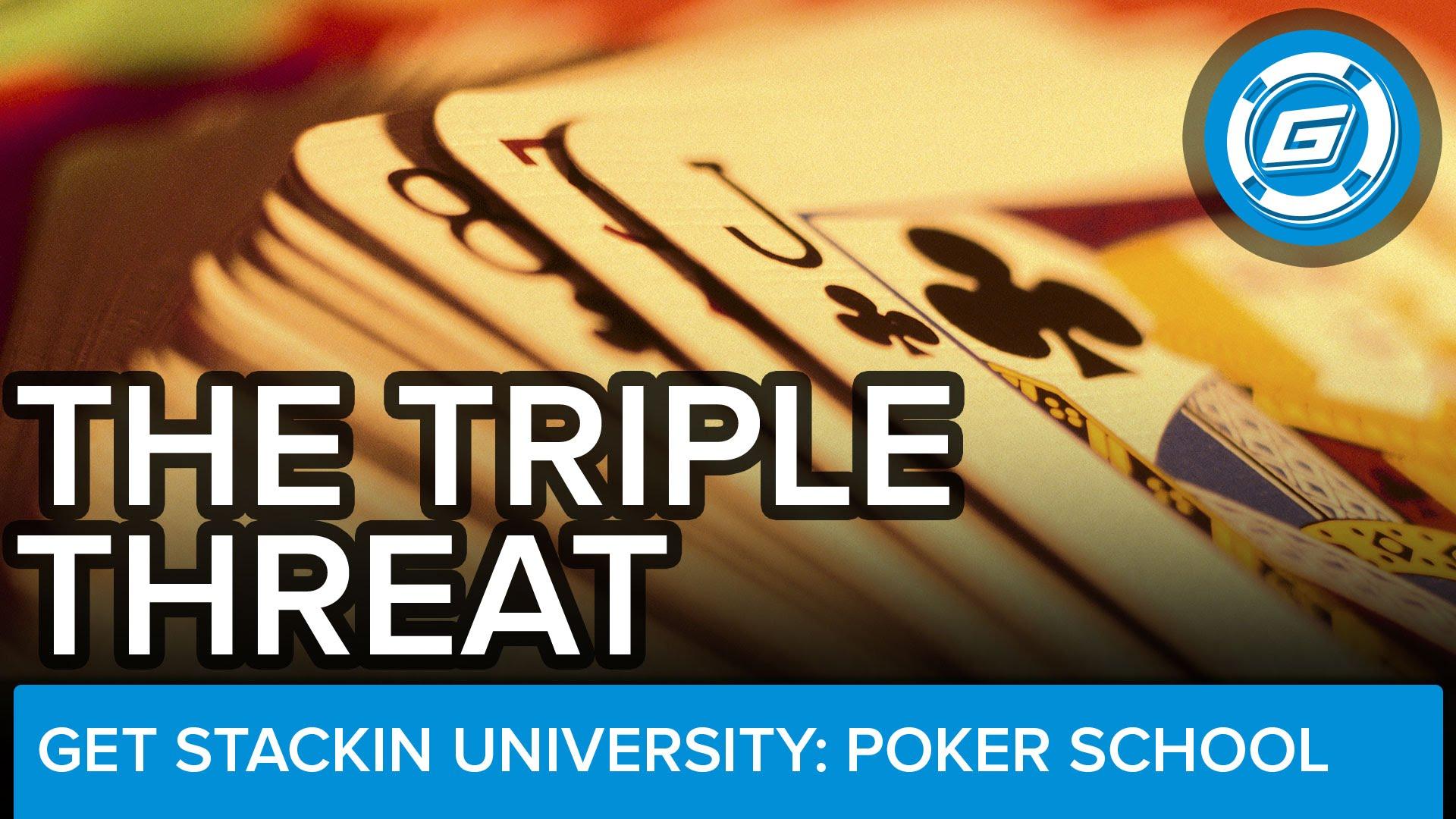 The Triple Threat - LESSON #1