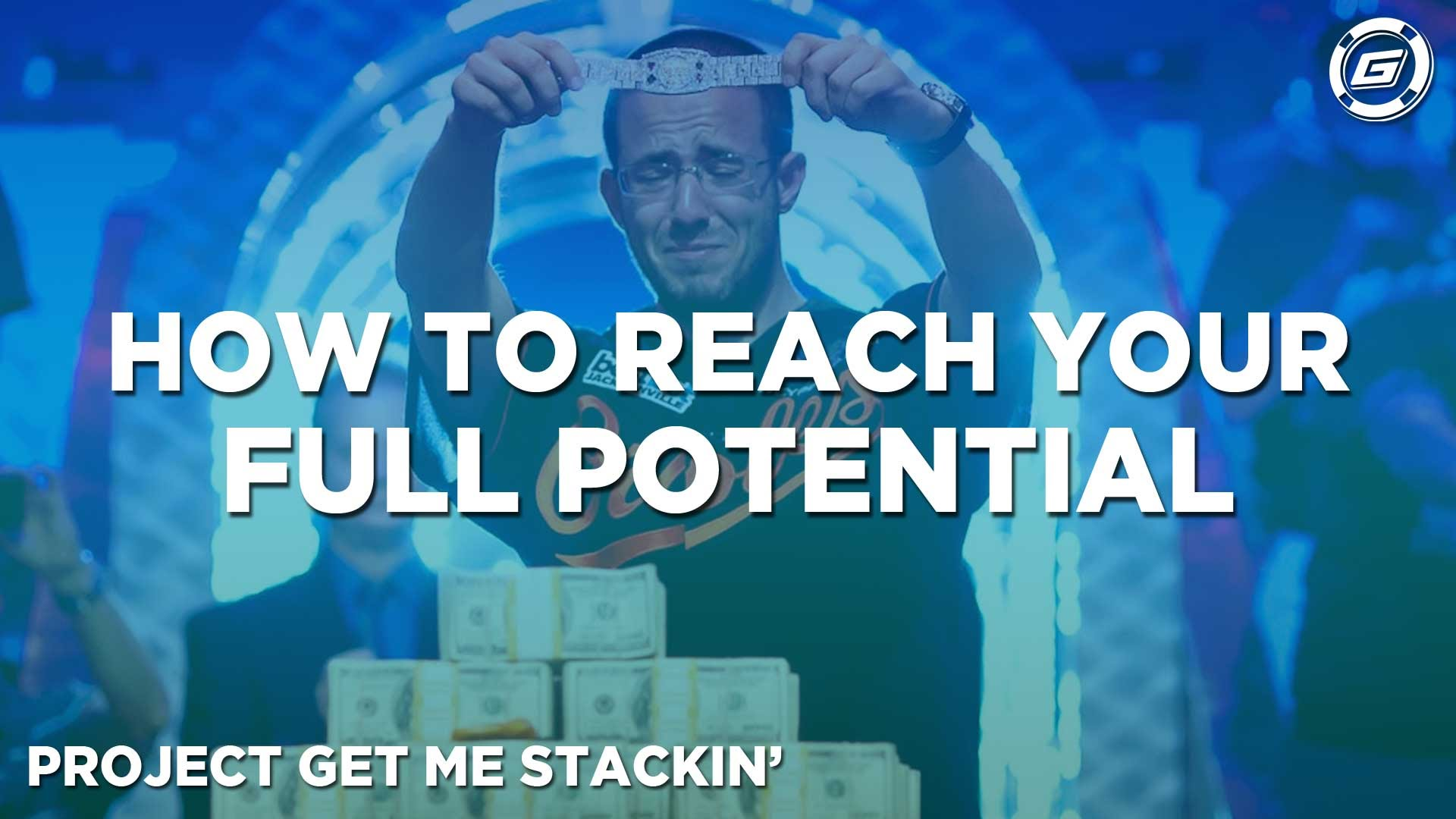 Reach Your Full Potential -     Get Gripsed! - LESSON #2
