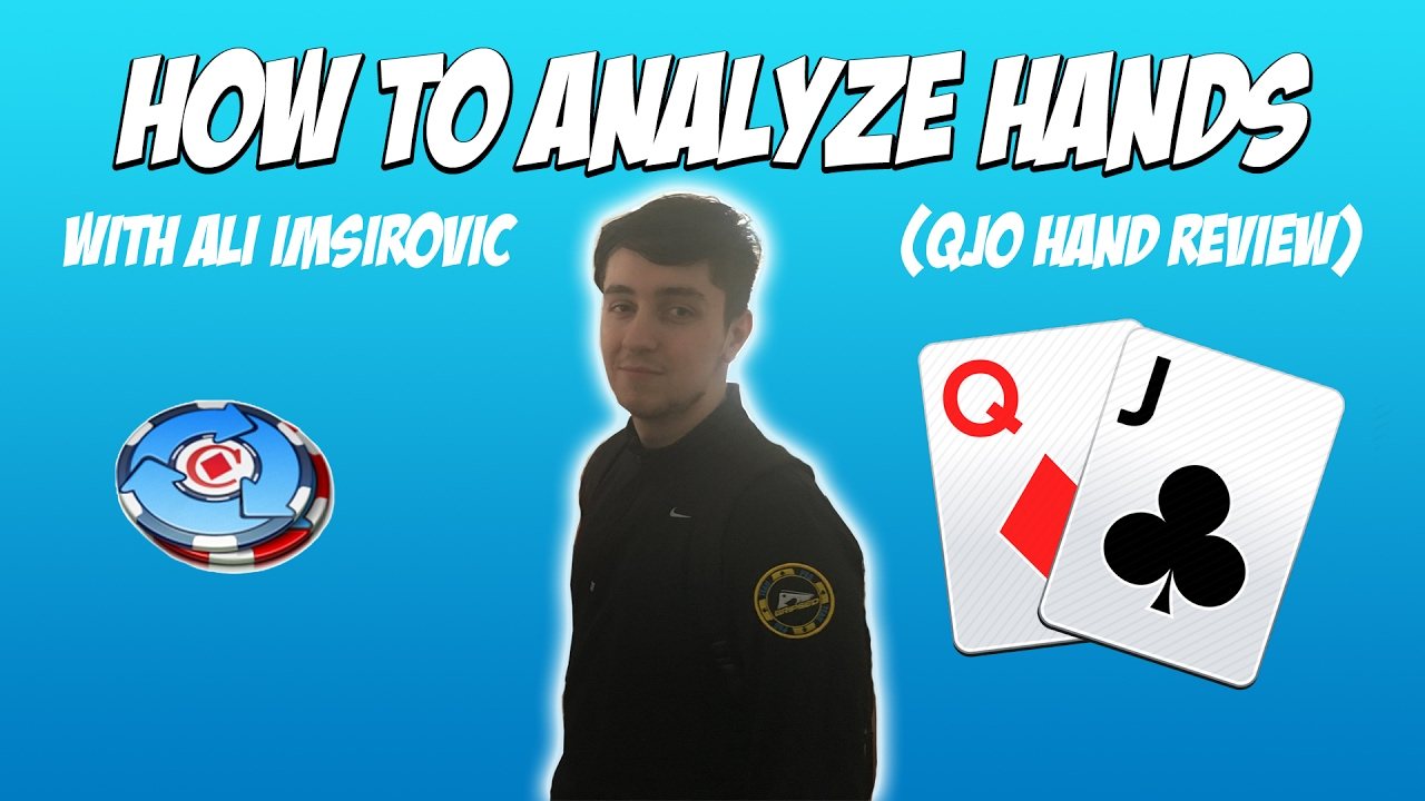 How To Analyze Poker Hands With Ali Imsirovic - LESSON #9