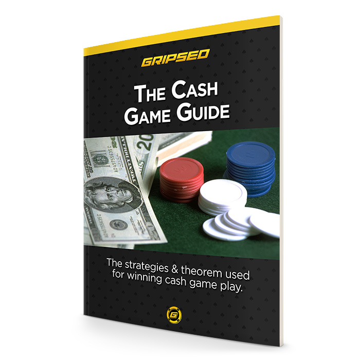 Gripsed Cash Game Guide