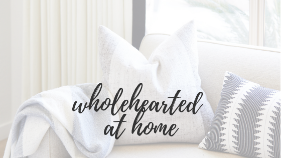 Wholehearted at home - March 6, 2019…