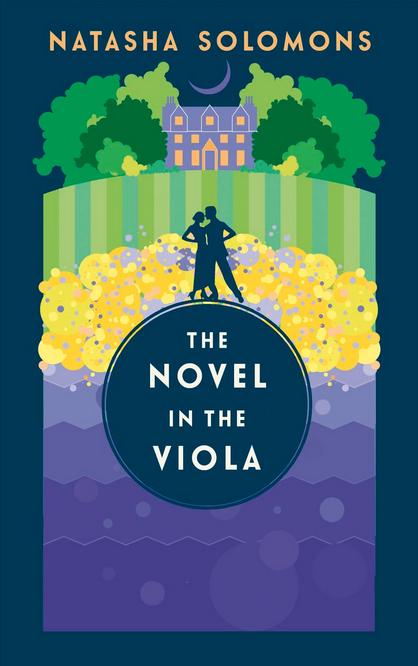 The Novel in the Viola by Natasha Solomons