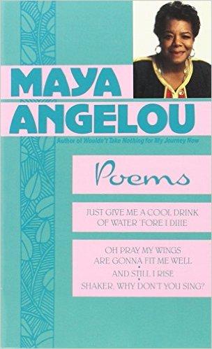 Poems by Maya Angelou