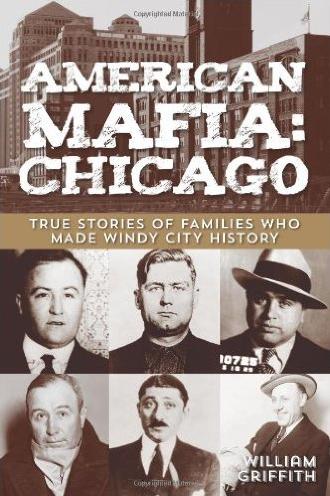 American Mafia: Chicago by William Griffith