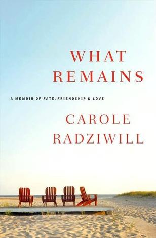 What Remains by Carole Radziwill