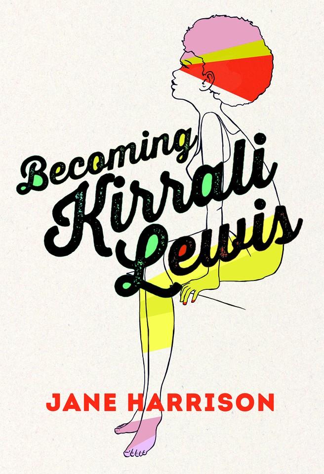 Becoming Kirrali Lewis by Jane Harrison