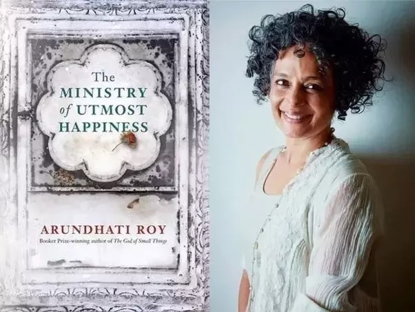 The Ministry of Utmost Happiness  (2017) by Arundhati Roy