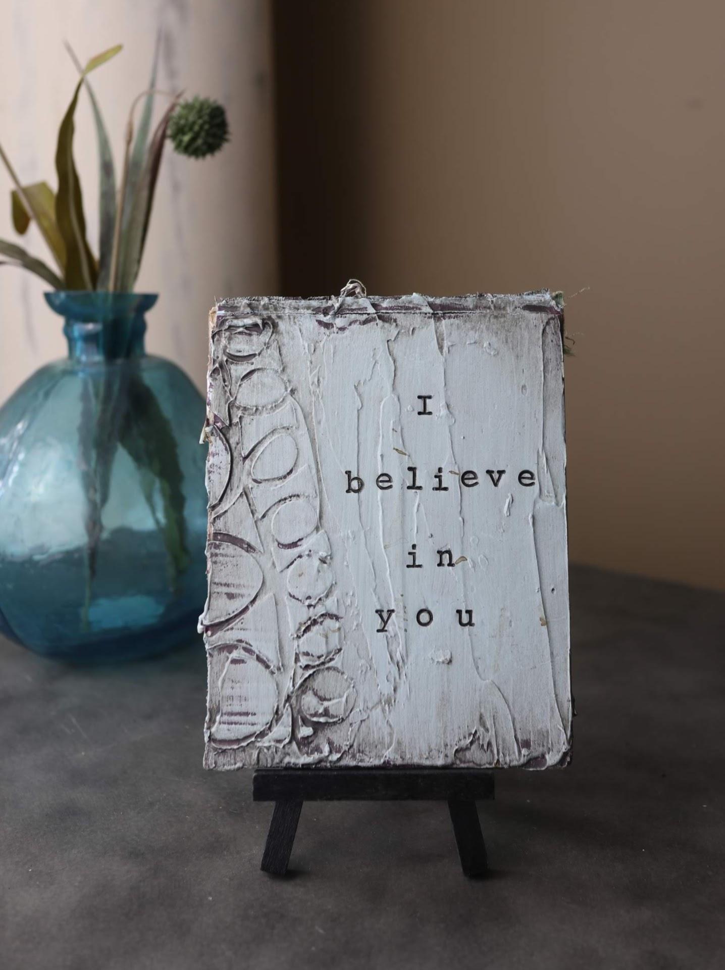 i believe in you.JPG