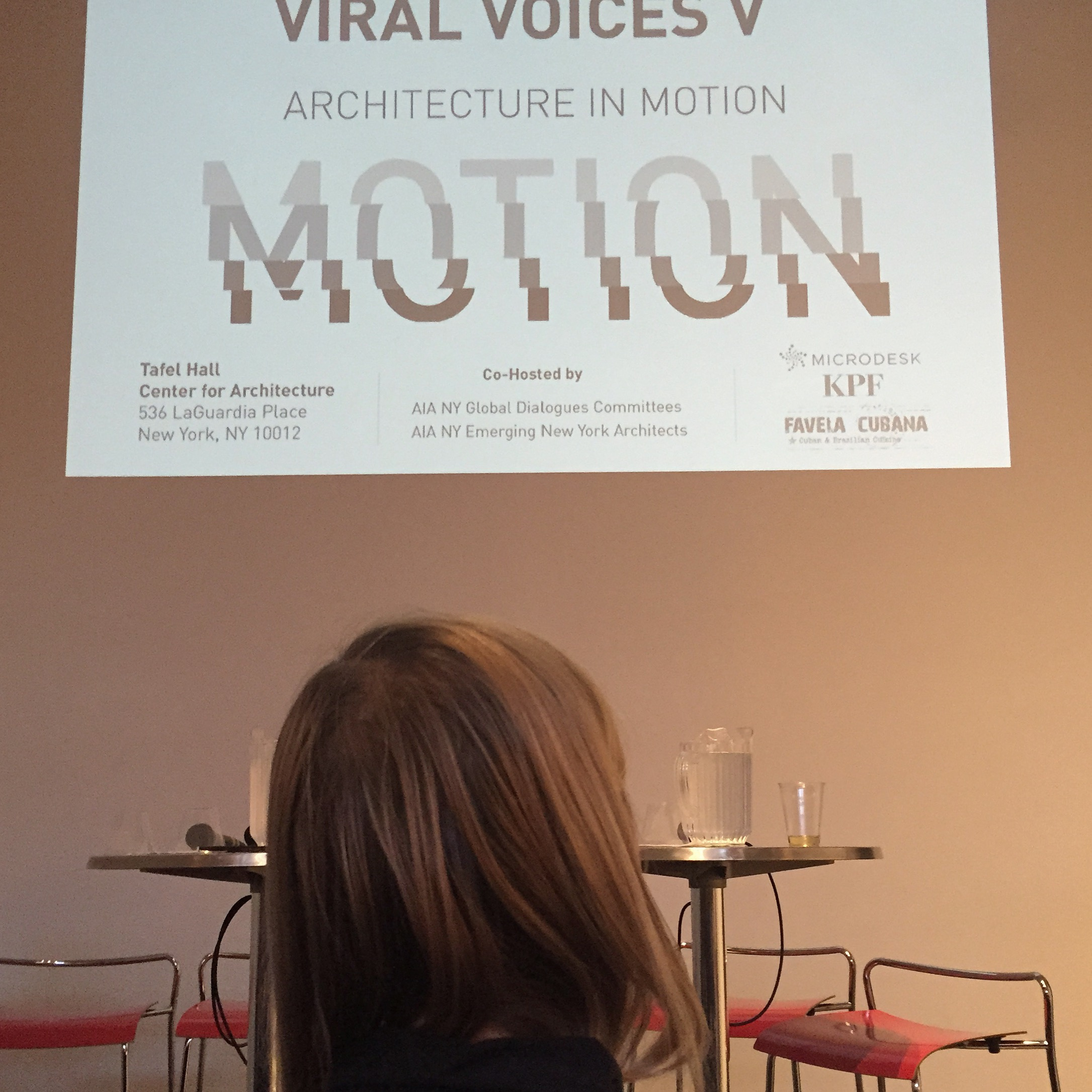 Viral Voices V:  Architecture in Motion - Center for Architecture - April 2016