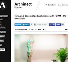 Archinect - Towards a decentralized architecture with FOAM + the Blockchain - December 2015