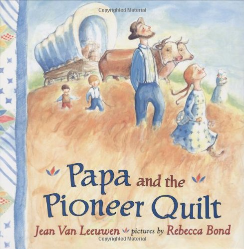 Papa and the Pioneer Quilt.jpg