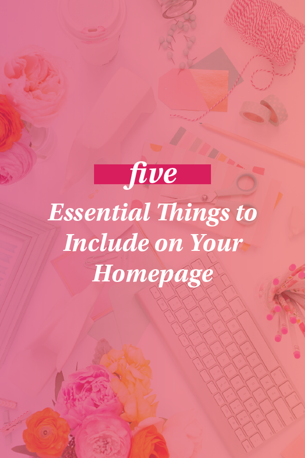 Five Things to Put on Your Website's Homepage