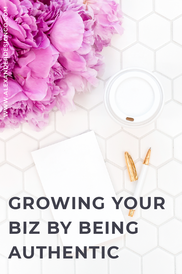 Grow Your Business by Being Yourself