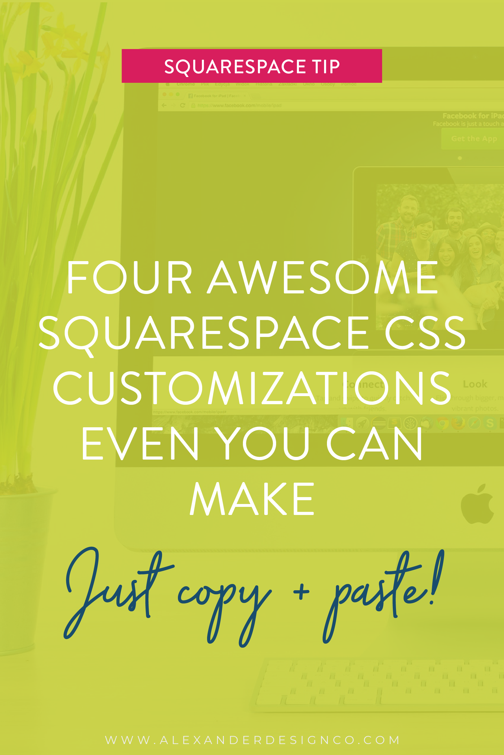 Four awesome Squarespace css customizations even you can make.