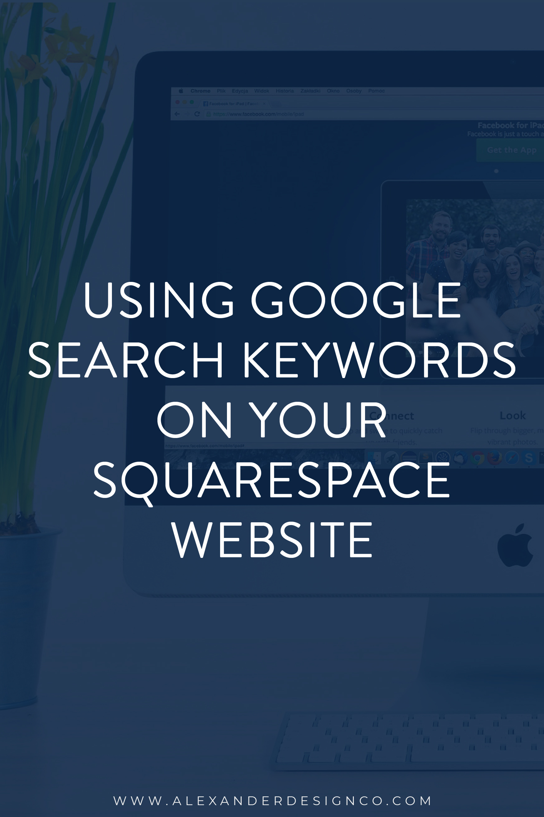 Using Google Search Keywords on Your Squarespace website_Pinterest.jpg