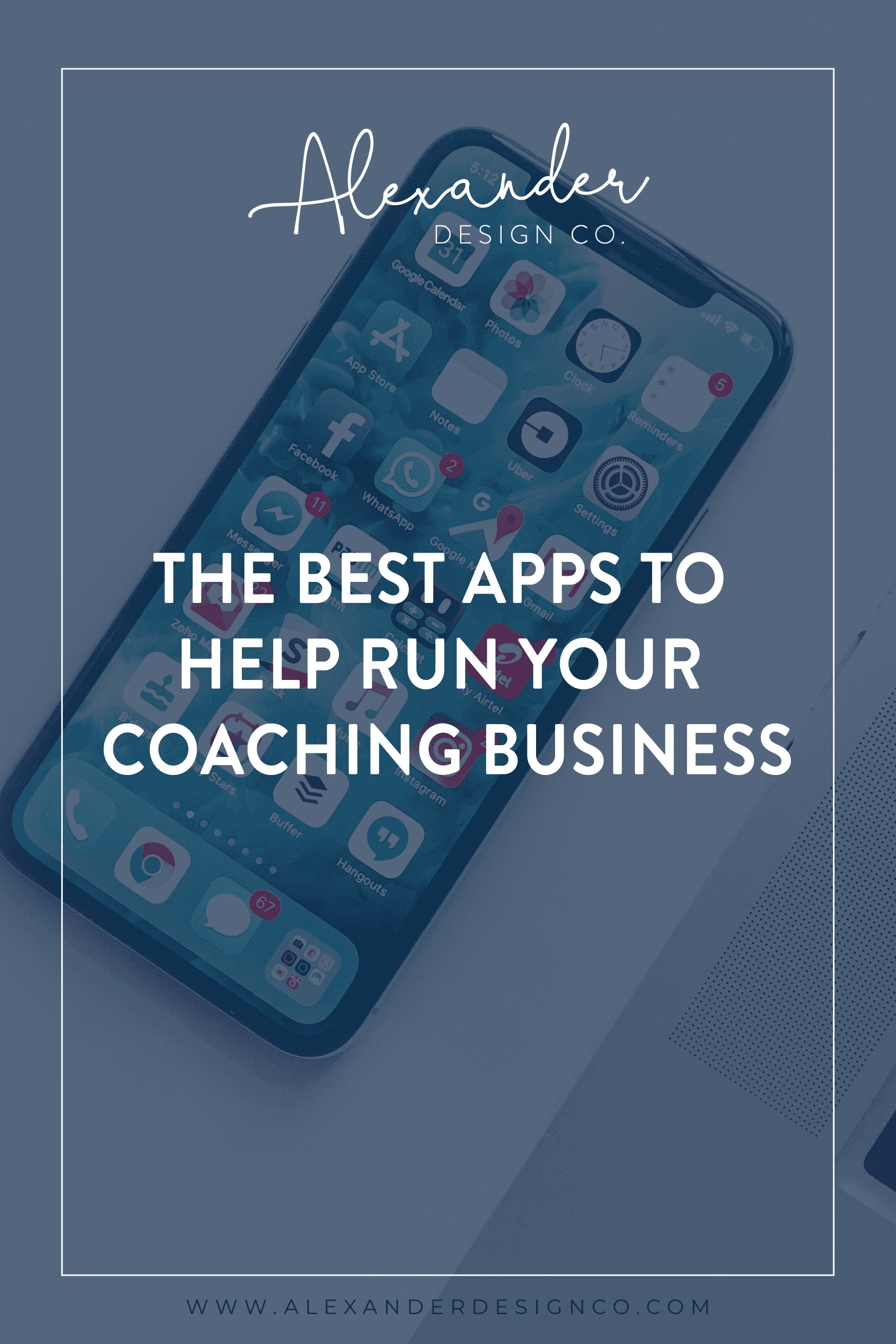 The Best Apps to Help Run Your Coaching Business