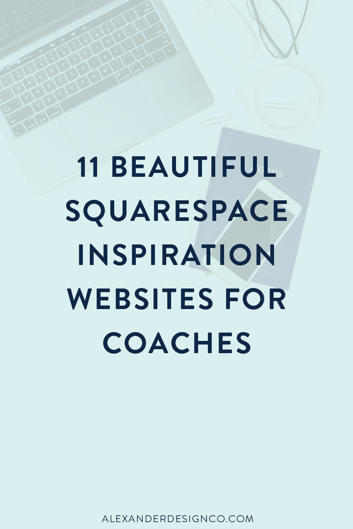 11 Beautiful Squarespace Inspiration Websites for Coaches-01-01.png