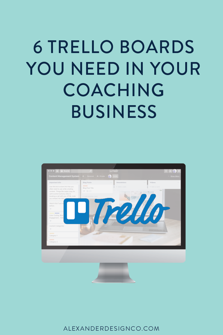 6 Ways to Use Trello in Your Coaching Business Alexander Design Co. Website Design for Coaches