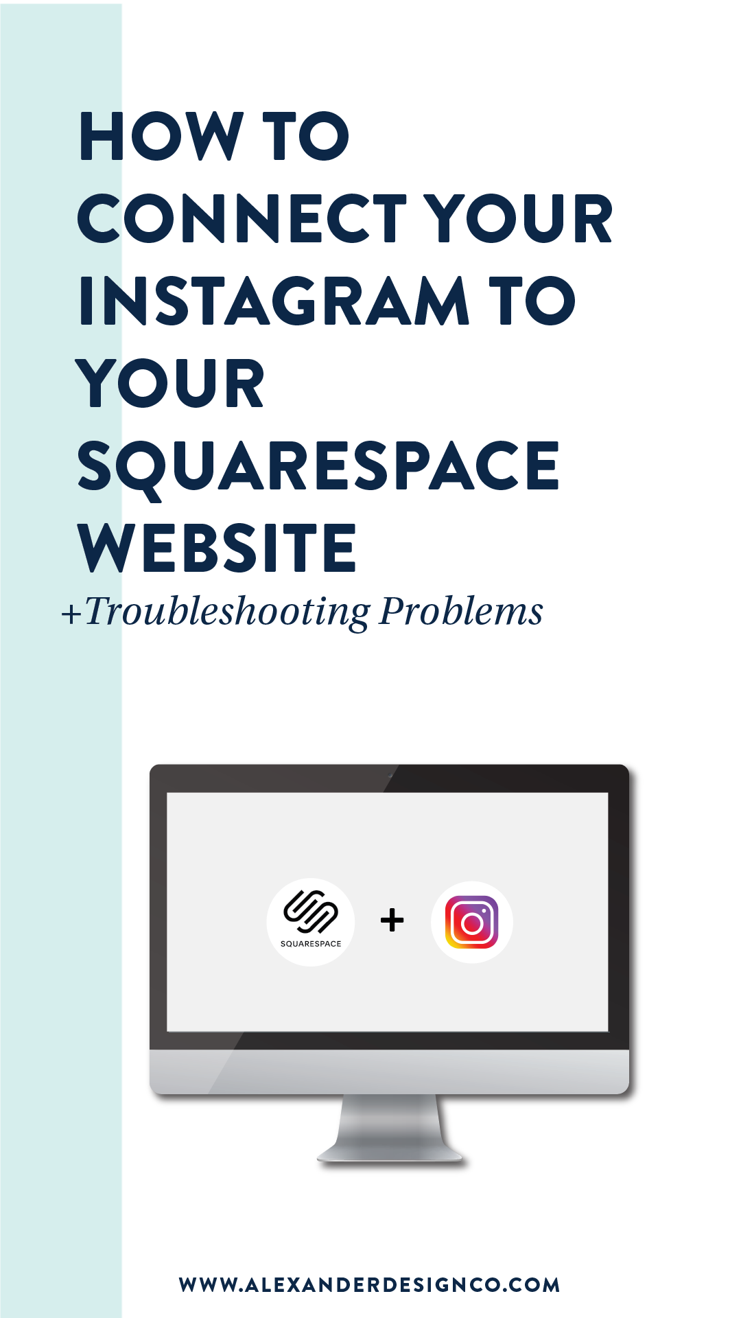 How to connect your Instagram to your Squarespace site Alexander Design Co.png