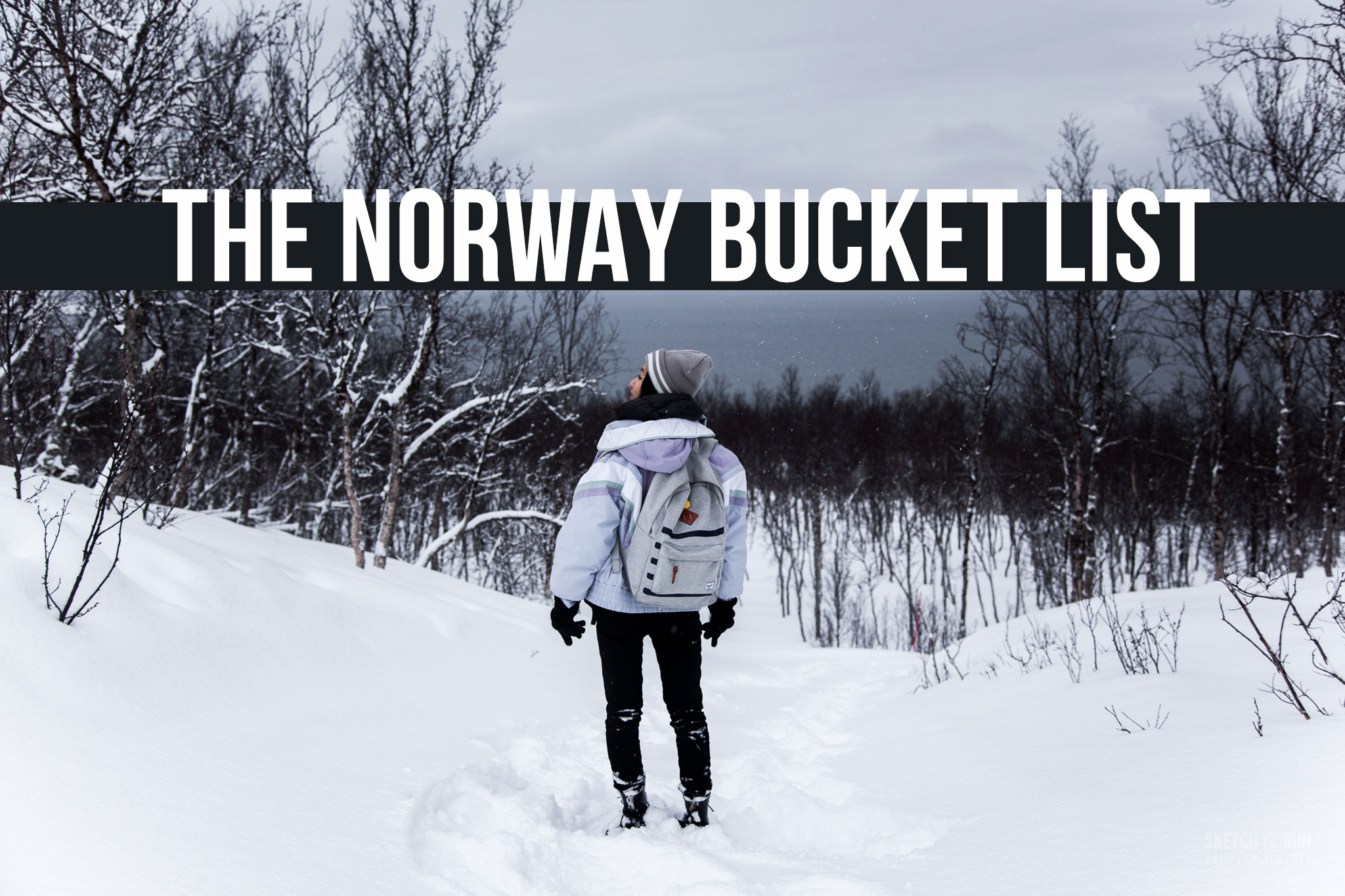 THE NORWAY BUCKET LIST - Travel vlog of a trip to Tromsø, Norway - March 2018