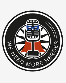 We Need More Heroes