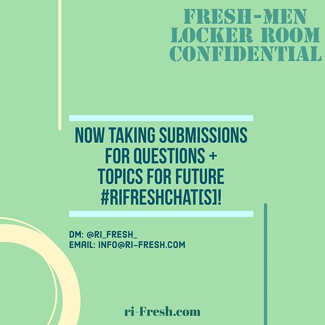 Need advice? Have a discussion topic? DM or email us & your questions/topic might just be chosen for one of our future #rifreshchat(s) hosted by our Fresh-Men @skipfrombk & @thecoltonshow ! ✨