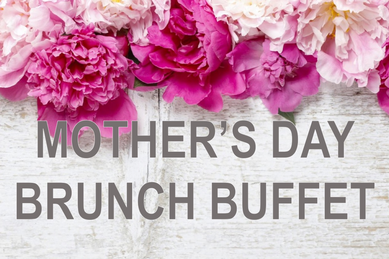Mother's Day Brunch Buffet - Sunday, May 13th.10am - 2pmAdults: $20Kids: $10Call to make your reservation: 515-996-9957*Reservations our not required, but HIGHLY recommend as it is a busy day and there's no reason on making your loving mom wait.