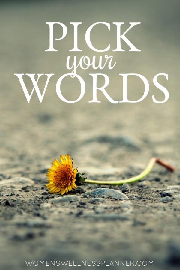 Pick Your Words...  |  WomensWellnessPlanner.com
