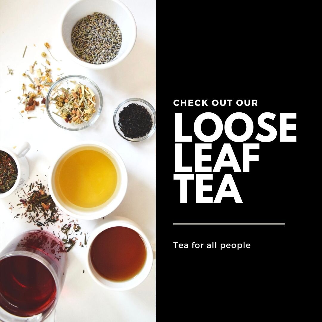 We aren't just here fir the coffee lovers, if tea is your thing — we've got you covered!