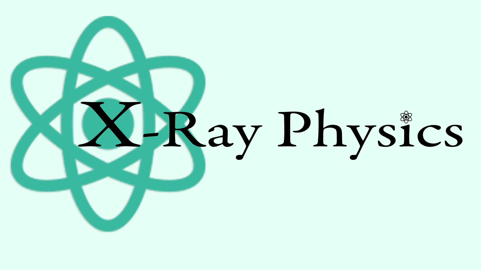 X-Ray Physics Graphic with Atom