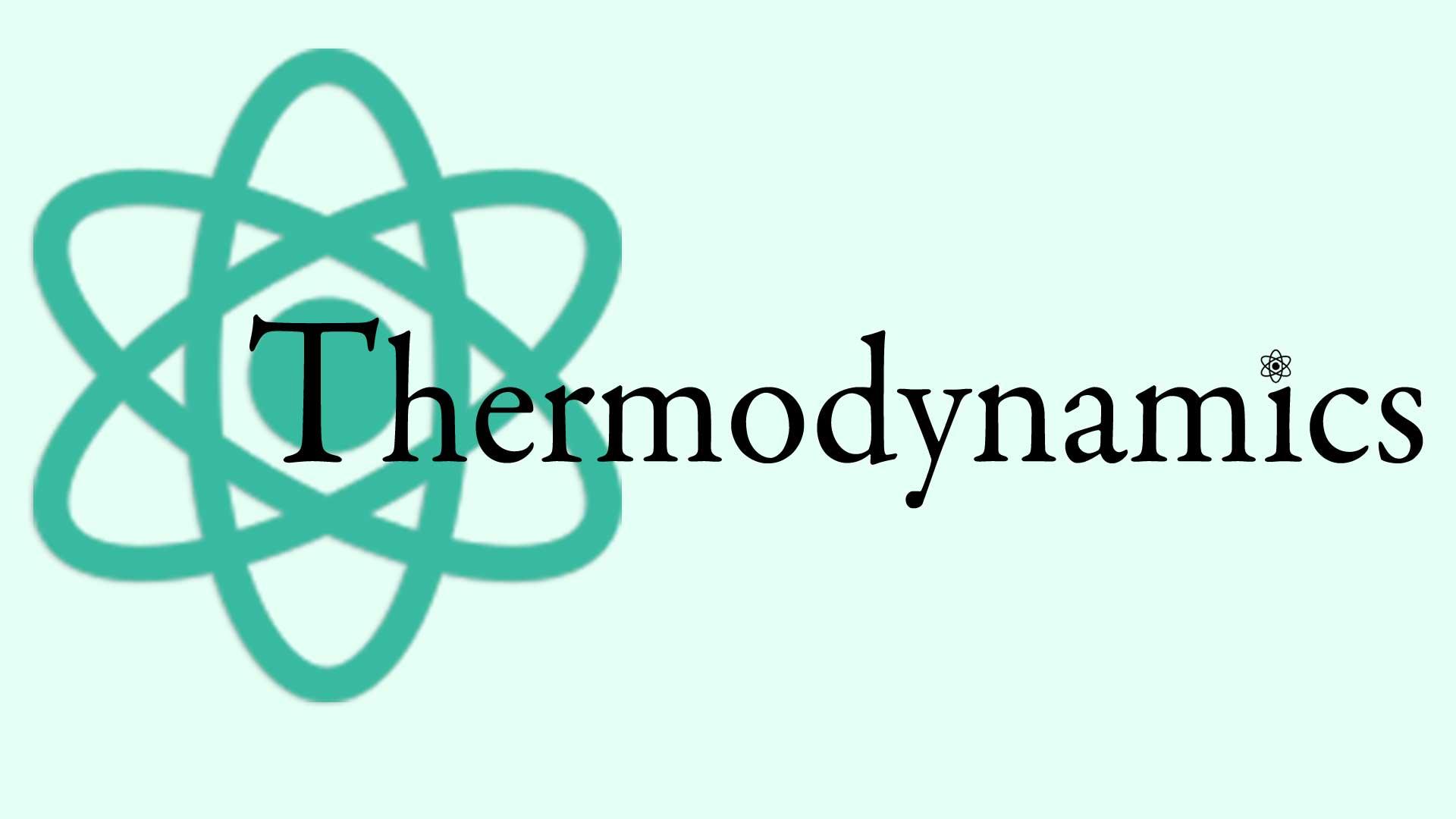 Thermodynamics Graphic with Atom