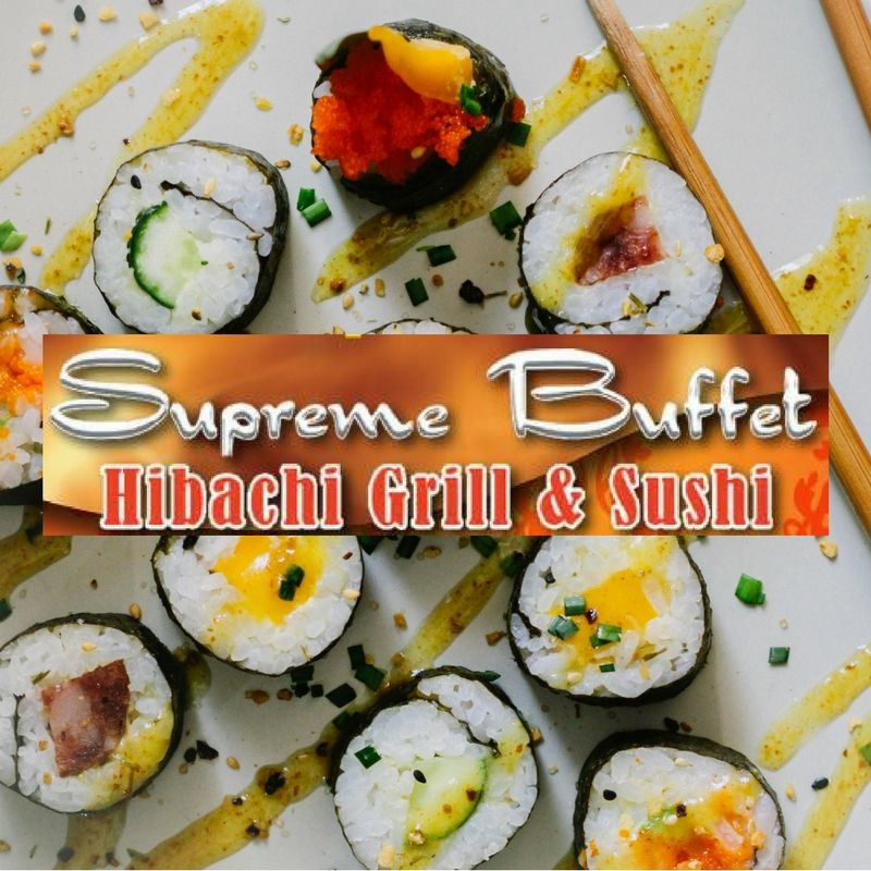 Supreme Hibachi Buffet offers an all you can eat buffet featuring Asian & American Cuisines. Create your own plate at the Hibachi grill or eat from the buffet! Don't forget about the wide selection of Sushi also available!    -Click image to view current offers-
