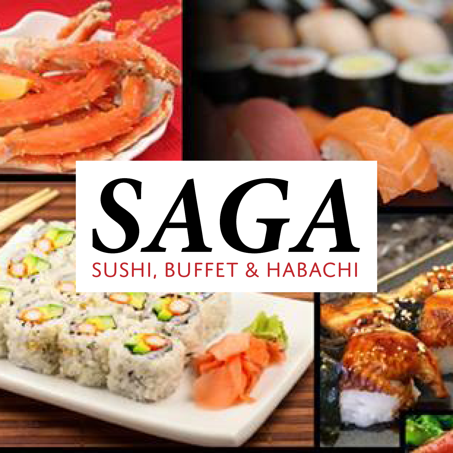 Welcome to Saga Sushi Buffet & Hibachi! We have a great buffet with many different Asian cuisine, including authentic Chinese, Sushi Bar, Hibachi Grill, ice cream and much much more! Also visit our website for more information to take a look at our menu!     -Click image to view current offers-
