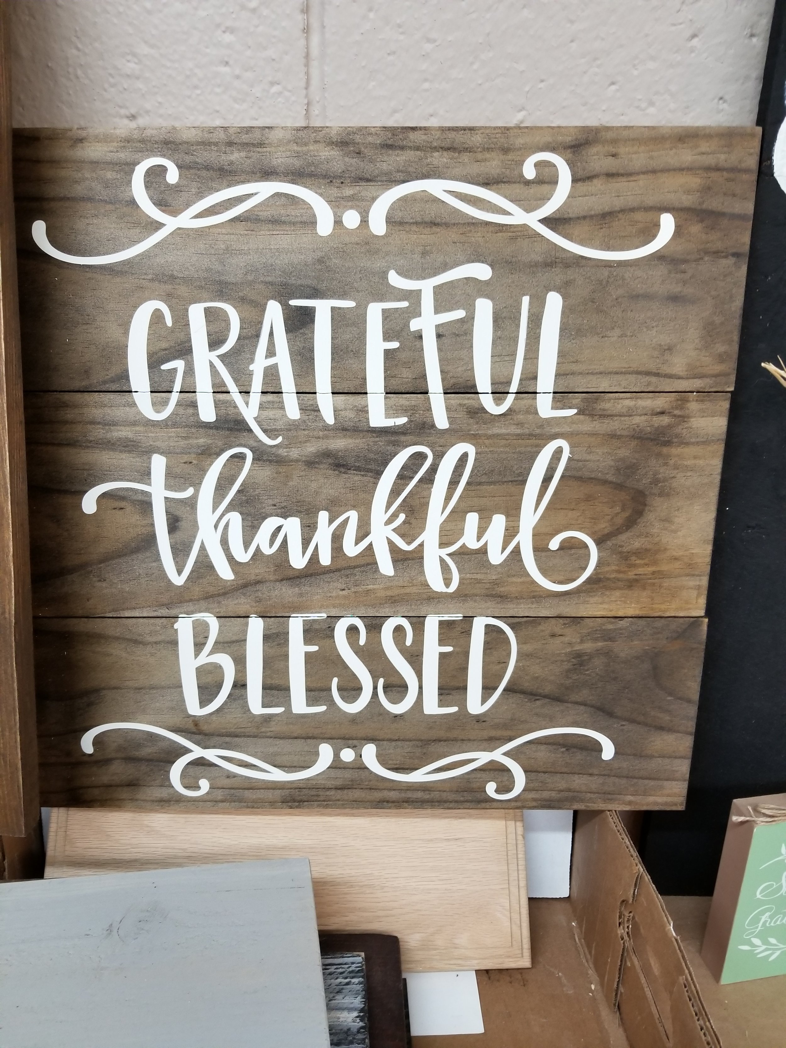 Grateful, Thankful and Blessed