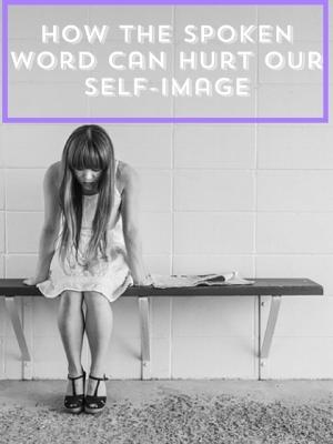 how-words-hurt-self-image