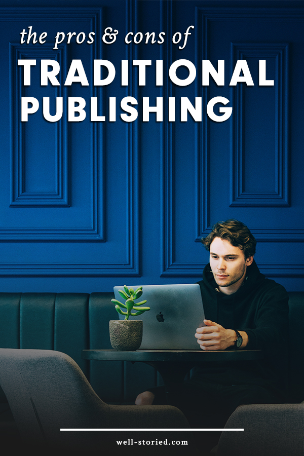 Not sure which publishing path you should pursue? Learn all about the pros and cons of traditional publishing in this third installment of the fiction publishing series hosted by Kristen Kieffer over at Well-Storied.com.