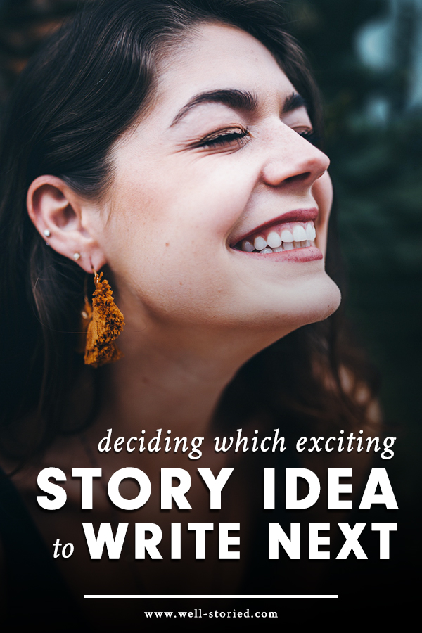 Have a hundred thrilling story ideas rumbling around in your brain? Choosing which to write next can be tough, but it doesn't have to be impossible. Here are a few tips and tricks for making the smartest decision today!