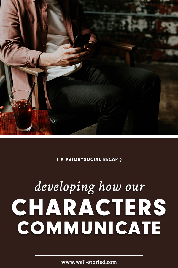 How can we define our characters' unique voices and mannerisms? Let's discuss in this week's #StorySocial chat recap!