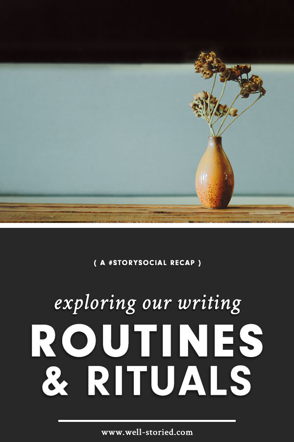 What do the routines and rituals of writers around the world look like? Take a look in this week's #StorySocial chat recap!