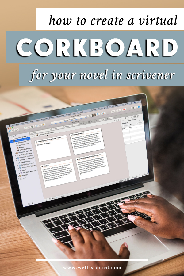 How can you create a virtual corkboard for your novel? With Scrivener, doing so is easy!