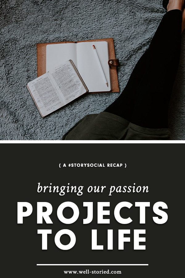 How can we work to bring our passion projects to life — and to surmount all the troubles that come with them? Review our discussion in this week's #StorySocial chat recap!