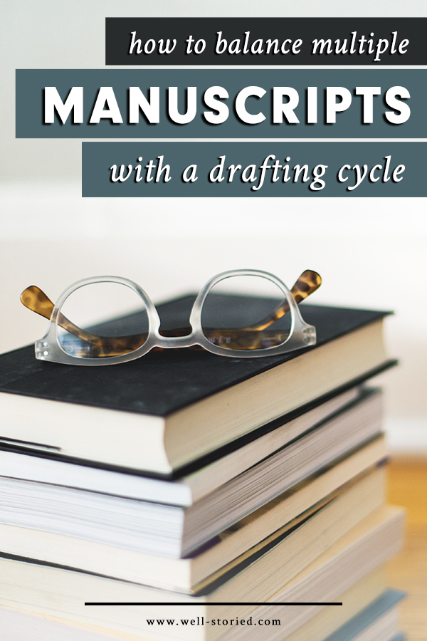 Struggling to juggle your work on multiple manuscripts? Find balance by implementing a drafting cycle today!