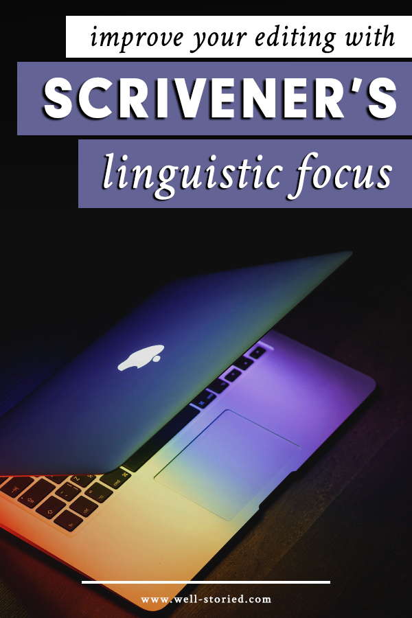 Looking to improve the quality of your prose? Don't miss out on Scrivener's incredible Linguistic Focus feature, which helps you highlight parts of speech for speedier revision.