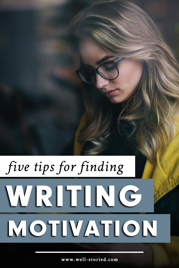 Struggling to find the motivation to write? You aren't alone, writer. It's time to stop struggling and get words on the page with these tips from guest writer Heather Currie!