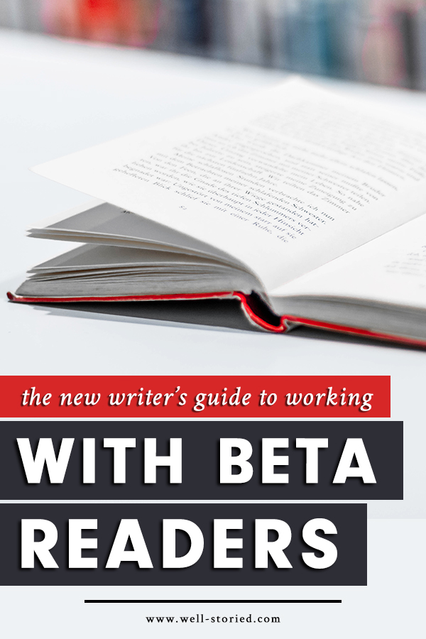If you're eager to improve the quality of your writing, beta readers hold the power to provide incredible objective feedback. Not sure what a beta reader is or how to work with one? Don't miss this in-depth breakdown over on the Well-Storied blog!