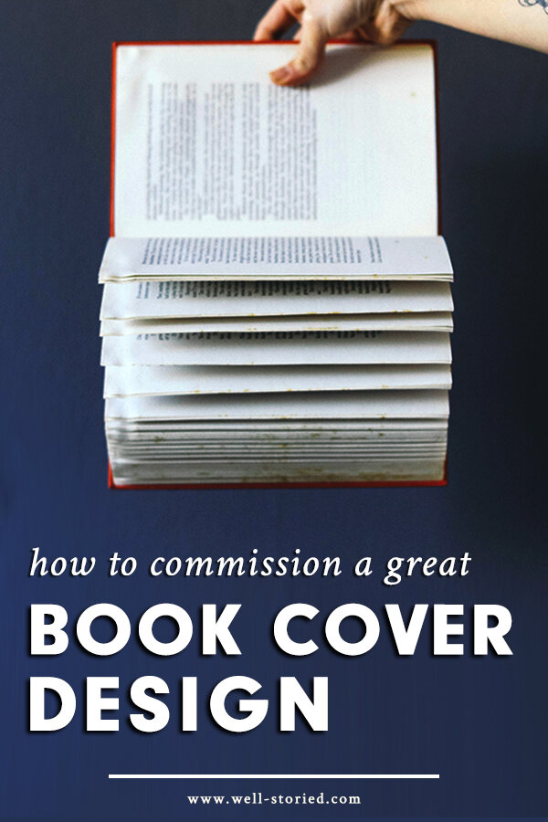 Despite the saying, readers do indeed judge books by their covers. That's why commissioning a great cover design is essential to your book's success on the market. What does the design process look like and where can you source a fantastic cover for your book? Don't miss today's article over on the Well-Storied blog for all the details!
