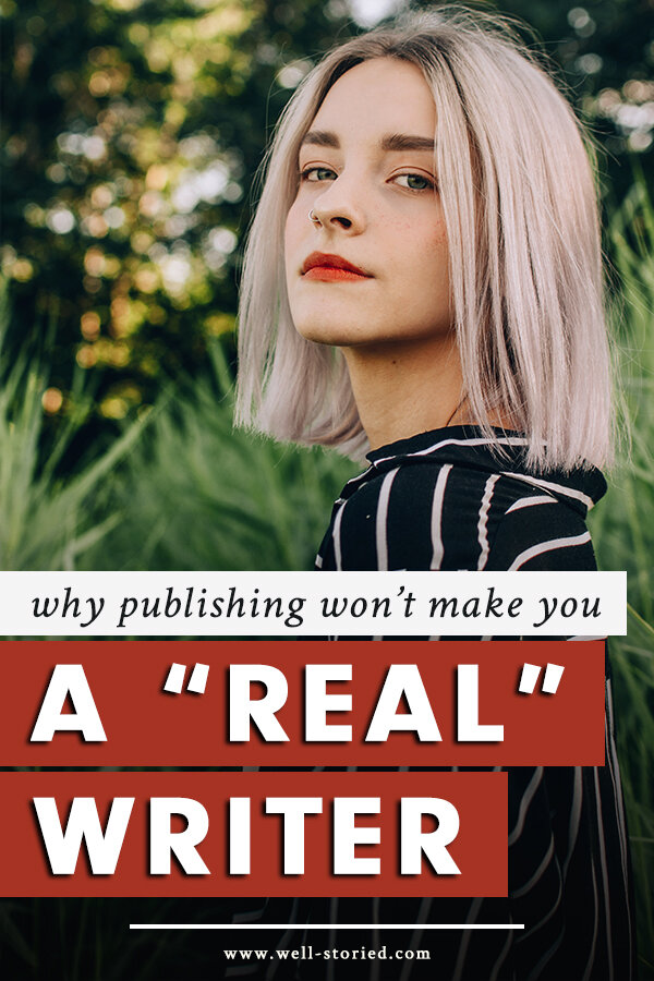 """What does it mean to be a """"real"""" writer? If you're waiting on publishing or commercial success to validate your skills and stories, you'll never find the creative confidence you crave. In today's blog post, let's talk about where that confidence truly comes from!"""
